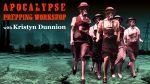 Apocalypse Prepping Workshop  with Kristyn Dunnion on Thursday November 7 2019